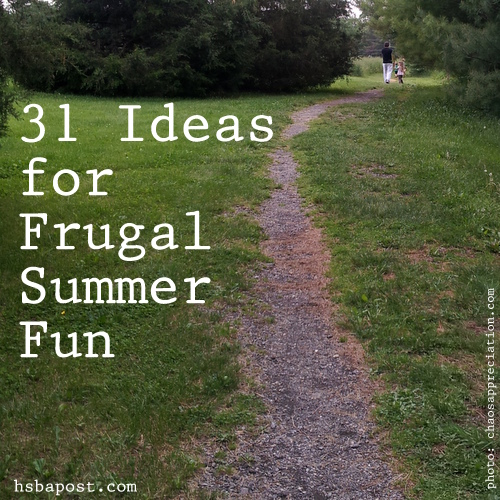 31 Ideas for Frugal Summer