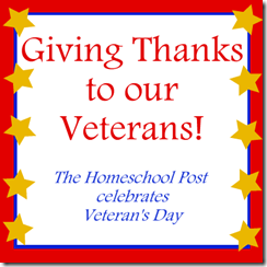 Homeschool Post Gives Thanks to Our Veterans