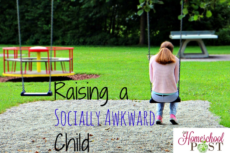 Raising a Socially Awkward Child @hsbapost