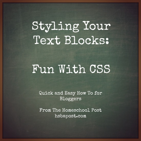 Styling Your Text Blocks