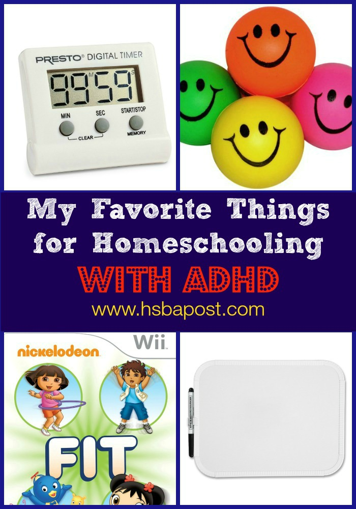 My Favorite Things for Homeschooling with ADHD - Look! We're Learning!