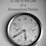 A Day in the Life of a Homeschool Family series at The Homeschool Post