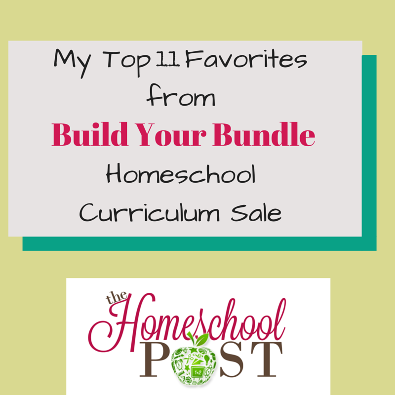 Top 11 Favorites from the Build Your Bundle Homeschool Curriculum Sale. Ends 6-2-15 at midnight!