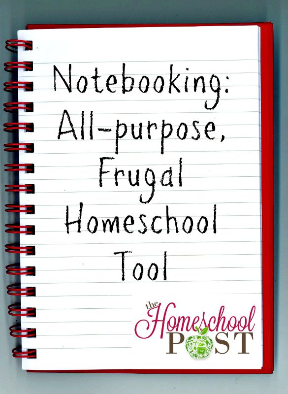 Notebooking: all-purpose, frugal homeschooling tool