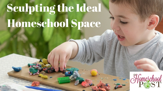 Sculpting the Ideal Homeschool Space