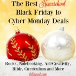 The Best Homeschool Black Friday to Cyber Monday deals at hsbapost.com. Organized by category. Books, curriculum, Bible, art, etc.