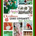 Christmas science experiments and activities for kids at The Homeschool Post. hsbapost.com