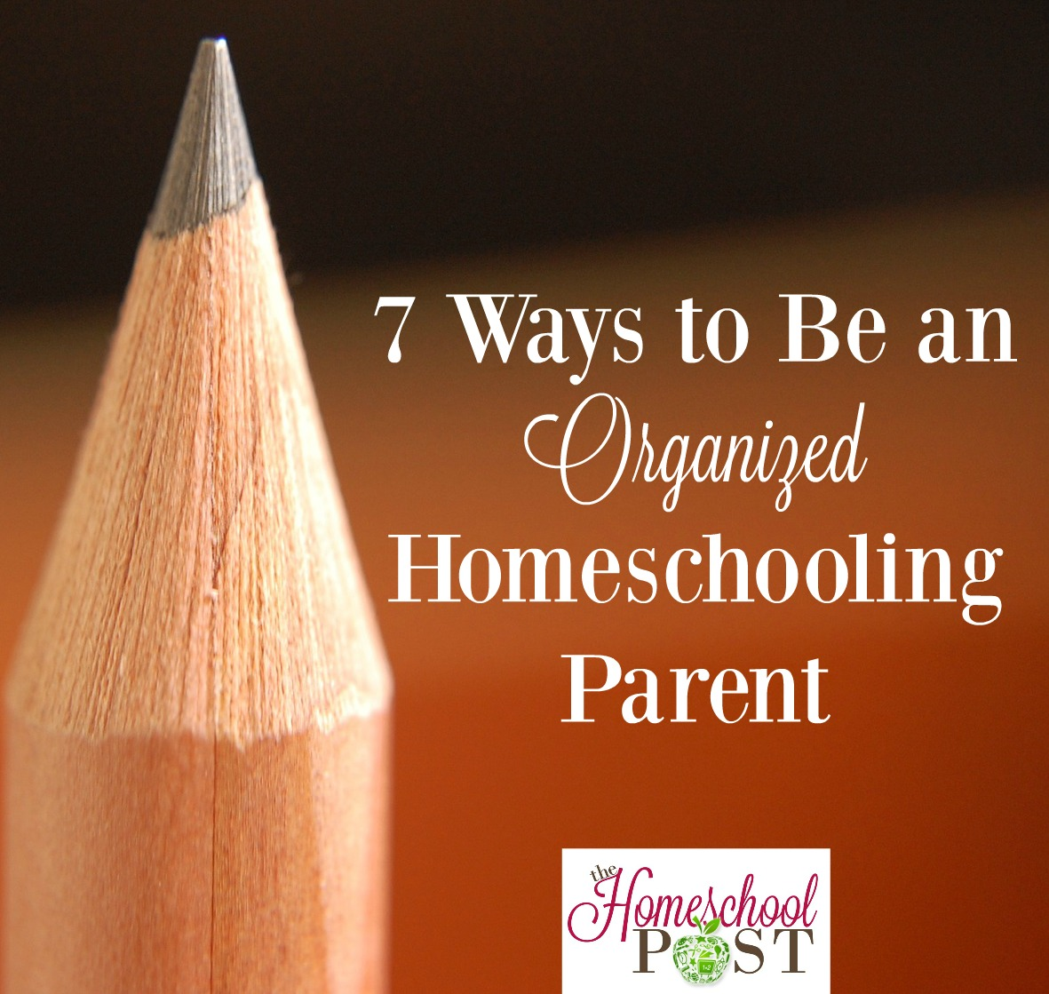 7 ways you can be a more organize homeschooling parent. hsbapost.com
