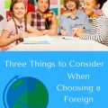 3 important things to consider when choosing a foreign language to learn in your homeschool. hsbapost.com