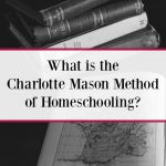 Learn about the Charlotte Mason homeschool method in the homeschooling methods series at The Homeschool Post.