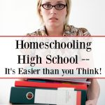 Homeschooling high school is easier than you think. Here's why --