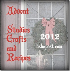 Advent Studies Crafts and Recipes 2012