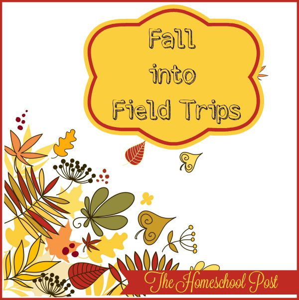 Ideas and links for fun fall field trips for homeschoolers
