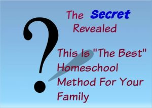 The Secret Revealed: The Best Homeschool Method for your Family @hsbapost