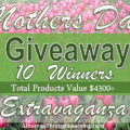 Mother's Day Giveaway Extravaganza