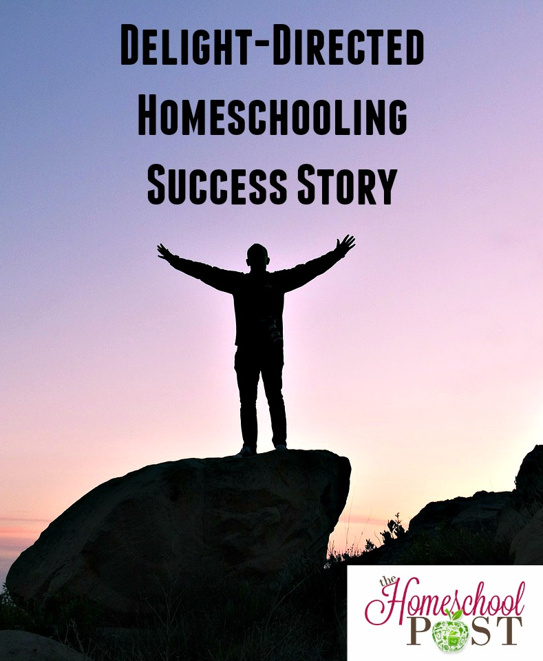 Delight-Directed Homeschooling Success Story at hsbapost.com