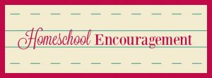 Homeschool Encouragement at hsbapost.com