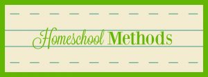 Homeschool Methods at hsbapost.com