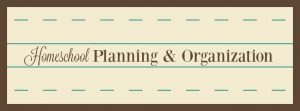 Homeschool Planning & Organization at hsbapost.com