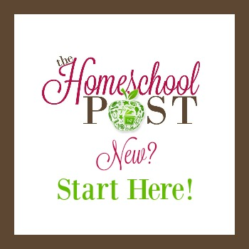 New? Start Here! at The Homeschool Post