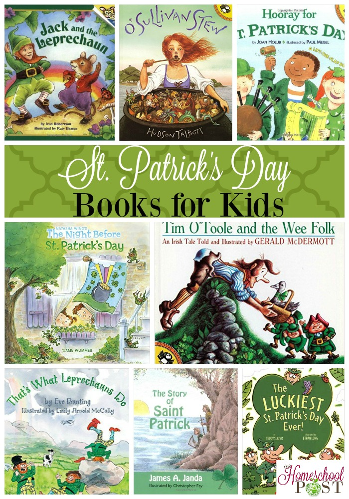 Don't miss these great St. Patrick's Day books for kids. Have fun and learn with your kids while creating a love for reading. hsbapost.com