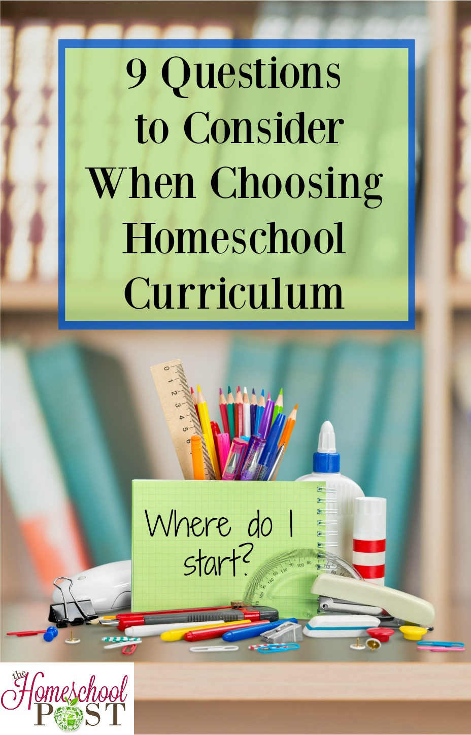 Are you new to homeschooling? Need to change up what you're doing in your homeschool right now? Consider these 9 essential questions to help you make the best choice for your homeschool curriculum. hsbapost.com