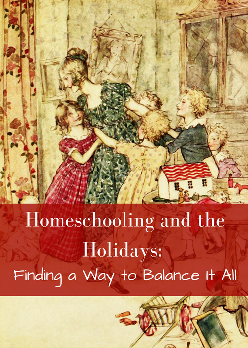 Finding balance homeschooling through the holidays