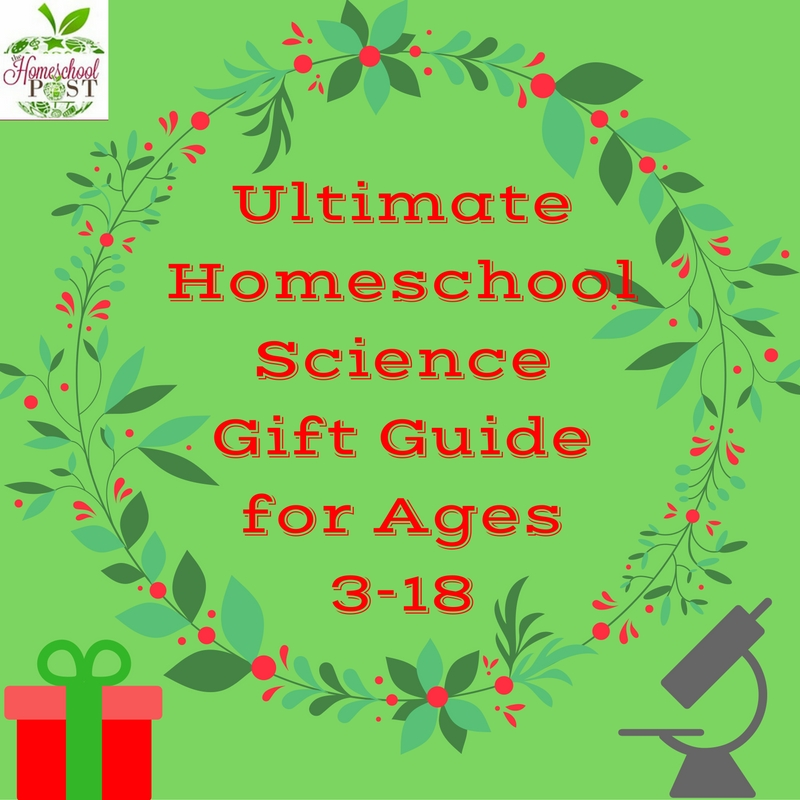 Find the perfect gift for your budding scientists and encourage hands-on science learning and STEM activities in your homeschool. ultimate homeschool science gift guide divided by age groups. ages 3-18