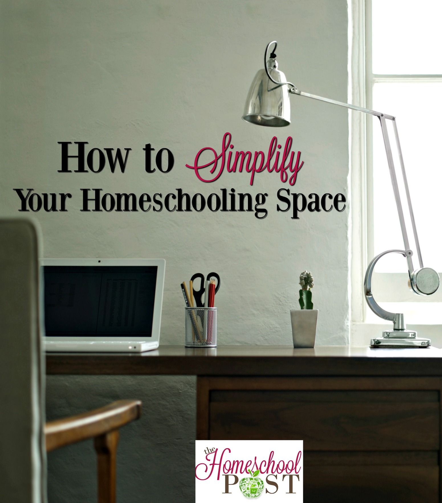 Simplifying Your Home: How To Simplify Your Homeschooling Space