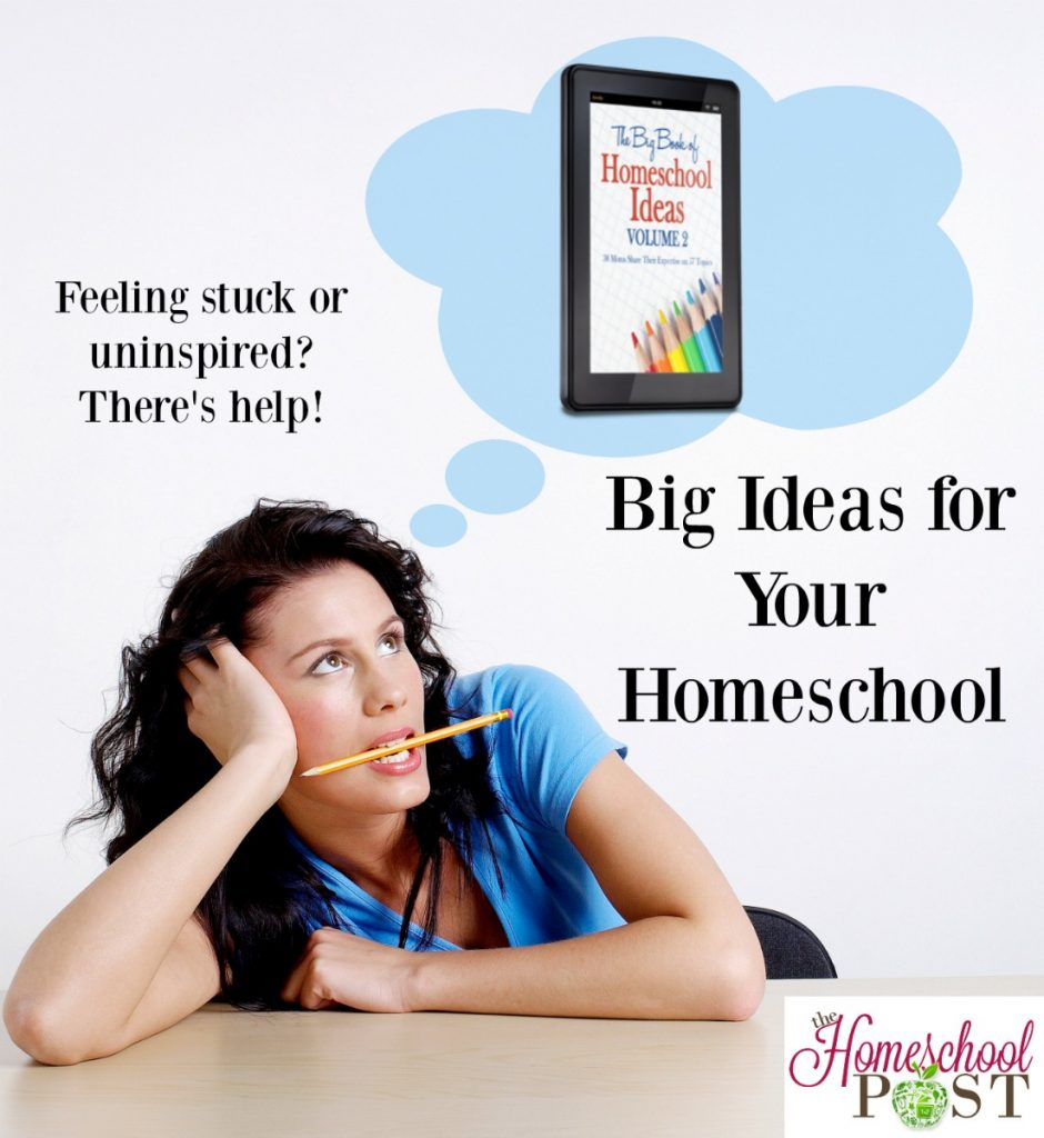 Inspiration and encouragement for homeschooling. Big Book of Homeschool Ideas Vol 2 review.