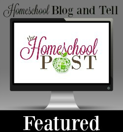 Homeschool Blog and Tell featured post