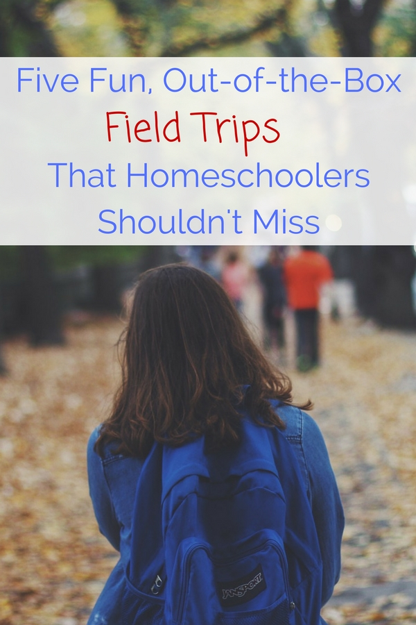 Fun field trips for homeschoolers