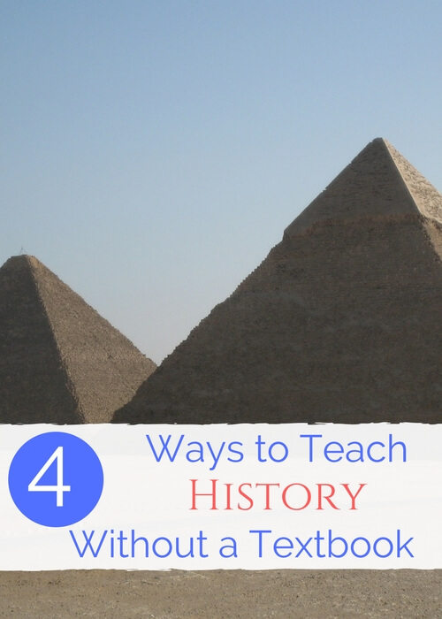 Teach homeschool history without a textbook