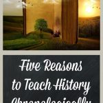 Why you should teach history chronologically in your homeschool