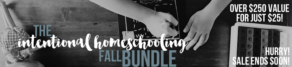 Intentional Homeschooling Bundle