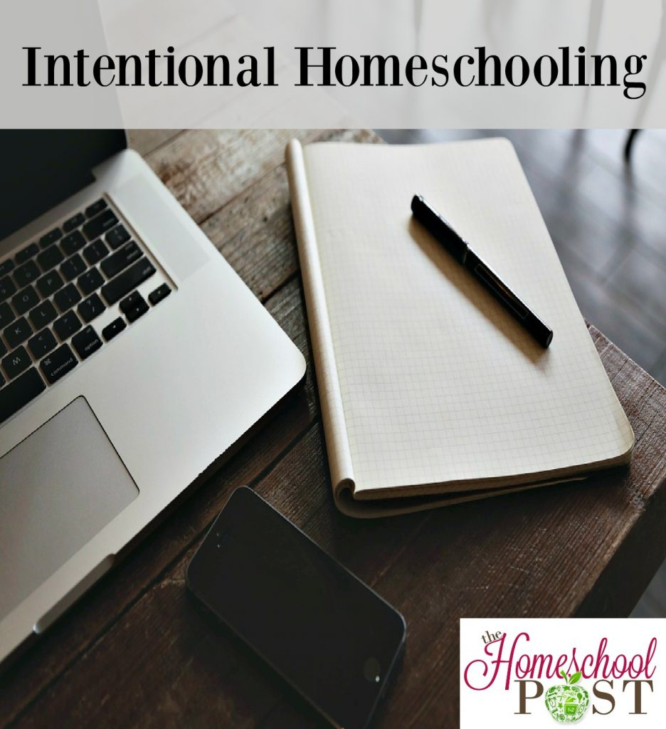 Intentional Homeschooling resources | homeschool resources