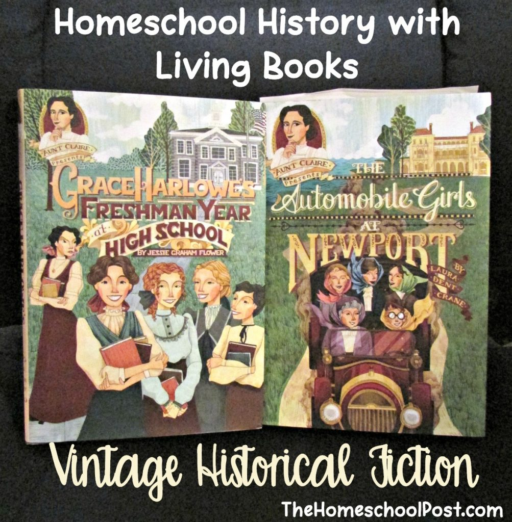 Aunt Claire Presents Vintage Historical Fiction for Girls | homeschooling with living books