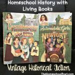 Aunt Claire Presents Vintage Historical Fiction for Girls   homeschooling with living books