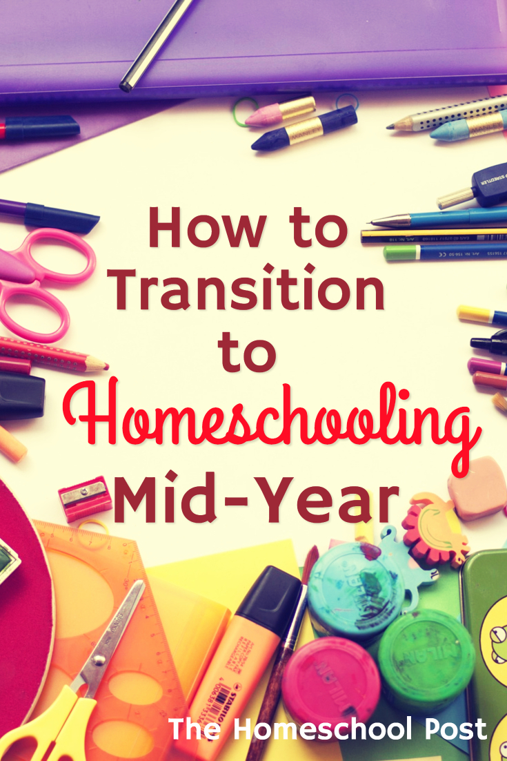 How to Transition to Homeschooling Mid Year | Transition from public school to homeschool | homeschooling how to | homeschooling encouragement