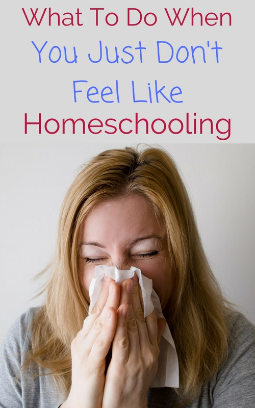 Ideas for homeschooling when mom is sick